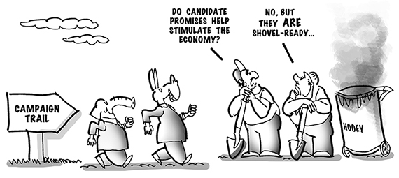 political cartoon which says that campaign promises are shovel-ready hooey