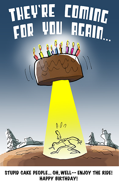 birthday card design showing guy about to be abducted by a cake spaceship