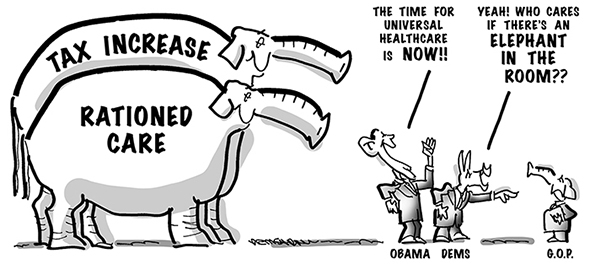 political cartoon for congress daily about obama and democrats pushing for universal health care and ignoring that it would mean higher taxes and rationed care