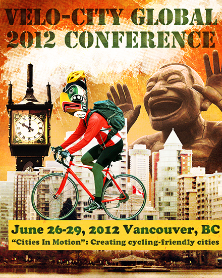 Publicity poster for Velo-City Global, the world's premier international cycling planning conference, for their upcoming 2012 conference in Vancouver, British Columbia, Canada