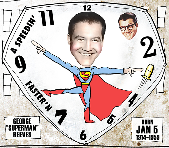 detail image of January 5th birthday tribute to George Reeves who starred in the 1950s Superman television series showing Daily Planet building clock, Clark Kent, and speeding bullet