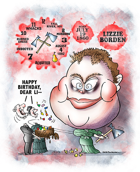 birthday caricature illustration of notorious possible ax murderer Lizzie Borden born July 19th and suspected of killing her parents with a hatchet or ax in Fall River, Massachusetts in 1892