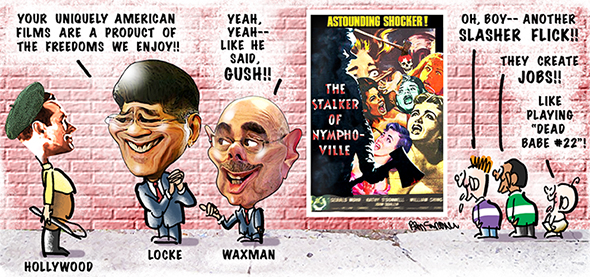 editorial cartoon making fun of former commerce secretary Gary Locke and Representative Henry Waxman, Democrat, California, for praising Hollywood films for reflecting American freedoms and ignoring fact that so many of them are junk and filled with violence and a bad influence