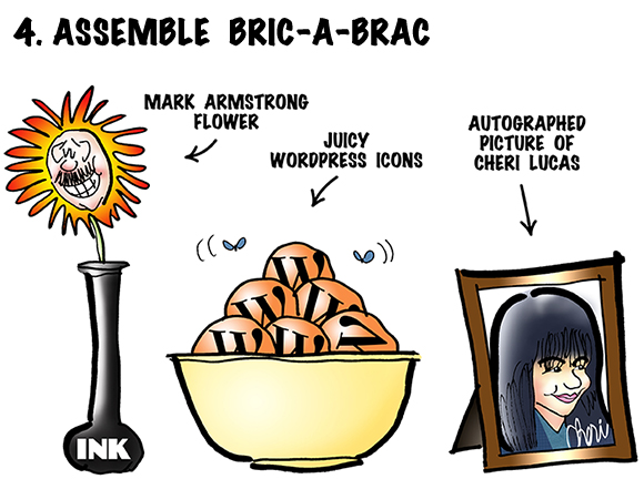 bric-a-brac used to decorate table including illustrator Mark Armstrong flower in ink vase, bowl of WordPress icons with letter W which look like oranges with flies buzzing around them, and framed autographed picture of WordPress editor Cheri Lucas