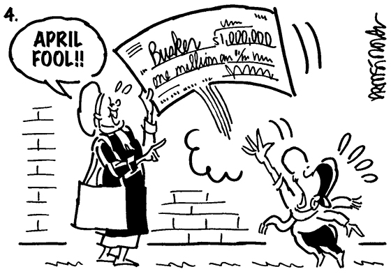 "Busker comic strip panel 4, woman snatches million dollar check away from street musician, laughs and says, ""April Fool!"""