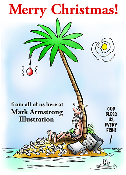 guy with beard marooned on desert island, scattered fish bones, box labeled Christmas Decorations, has placed single Christmas ornament on palm tree, Merry Christmas from Mark Armstrong Illustration, God bless us everyone