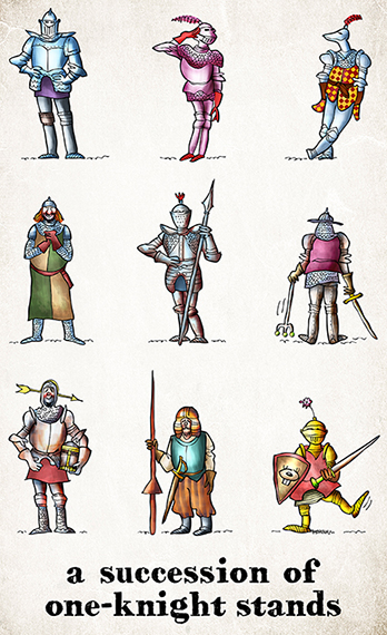 poster showing nine medieval King Arthur era knights standing wearing armor chain mail with swords spears joke caption succession of one-knight stands