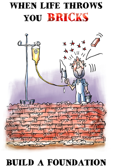 When life throws you bricks build a foundation guy on brick wall with cement trowel brick hit head I.V. bag plasma blood transfusion