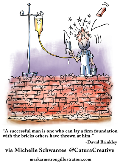 Successful man lays firm foundation with bricks thrown at him by others David Brinkley guy on brick wall with cement trowel brick hit head I.V. bag plasma blood transfusion