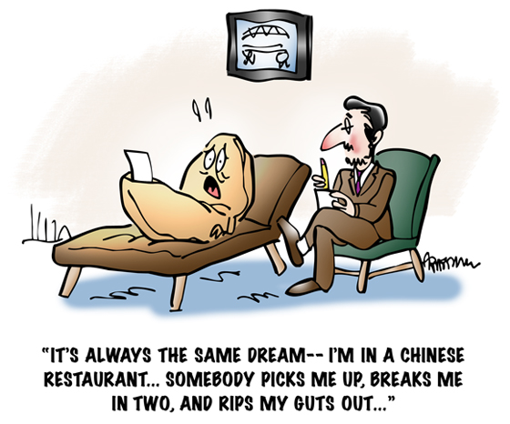 Fortune cookie on psychiatrist couch telling of recurring dream he's in Chinese restaurant, someone breaks him in two and rips his guts out