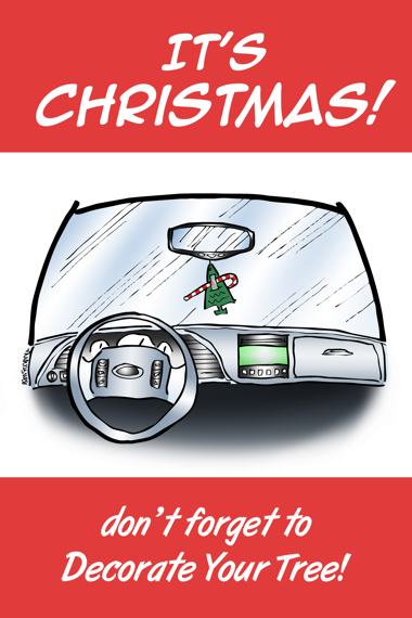 Humorous Christmas card car interior candy cane taped to pine tree air freshener it's Christmas don't forget to decorate your tree