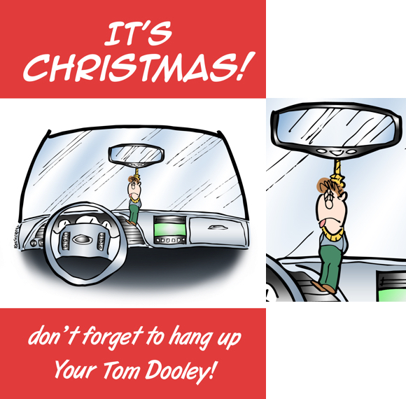 Humorous Christmas card car interior with little man hanging from rearview mirror don't forget to hang Tom Dooley famous Kingston Trio song