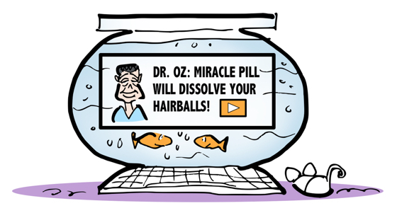 Fishbowl computer with Dr. Oz banner ad for miracle pill to dissolve cat hairballs