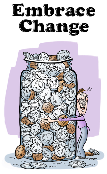 embrace change pun happy guy hugging a big glass jar filled with coins pennies dimes nickels quarters