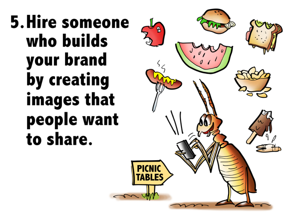 Hire someone who builds your brand by creating images that people want to share ant using mobile phone to send pictures of picnic foods to his friends apple hot dog hamburger watermelon sandwich potato chips melting ice cream