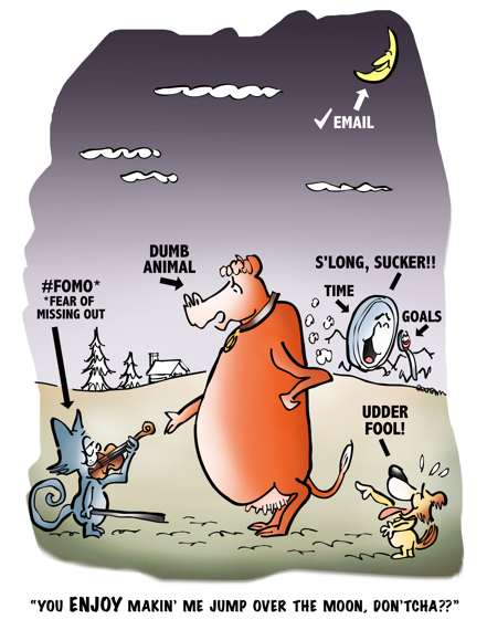 cartoon based on Mother Goose nursery rhyme Hey Diddle Diddle cow accusing cat with fiddle of making him check his email many times a day for fear of missing out #FOMO little dog laughs dish running away with spoon