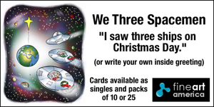 We Three Spacemen card I saw three ships on Christmas Day for sale in Fine Art America store