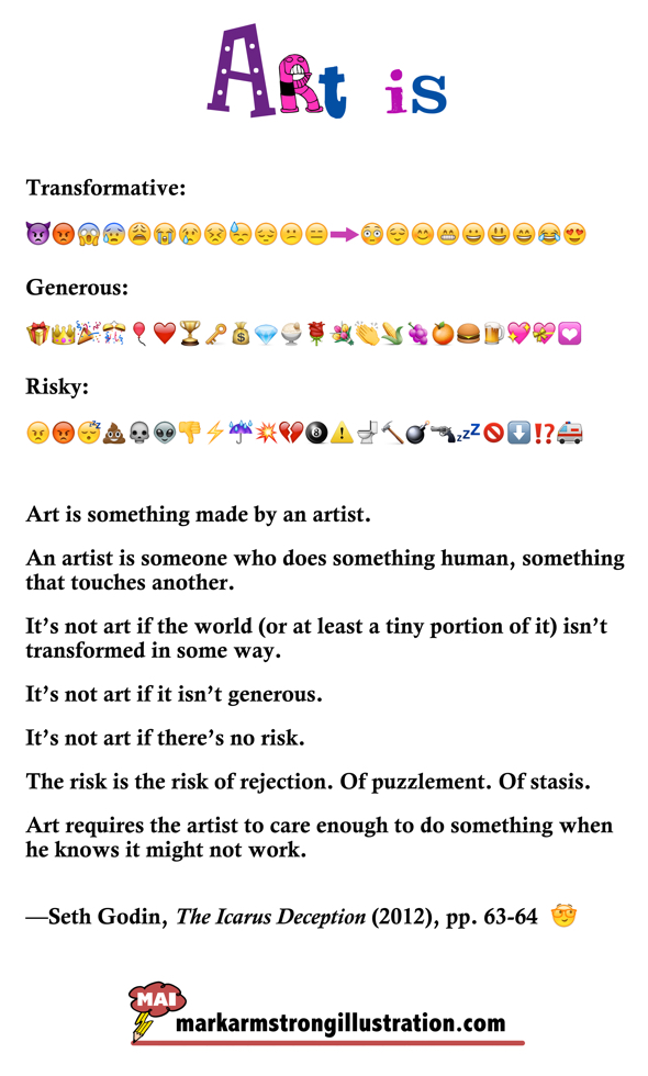 Art is transformative generous risky Seth Godin Icarus Deception expressed with emoji