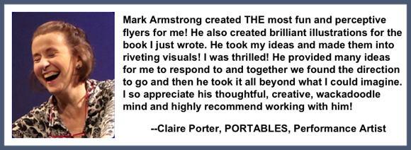 Recommendation testimonial for Mark Armstrong Illustration from Claire Porter, PORTABLES, choreographer dancer performance artist
