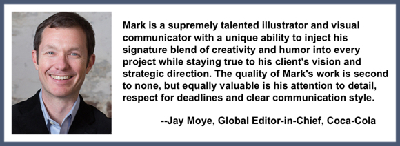 Recommendation testimonial for Mark Armstrong Illustration from Jay Moye global editor-in-chief coca-cola company
