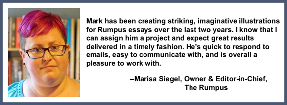 Recommendation testimonial for Mark Armstrong Illustration from Marisa Siegel owner editor in chief the rumpus