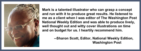 Recommendation testimonial for Mark Armstrong Illustration from Sharon Scott editor national weekly edition Washington Post
