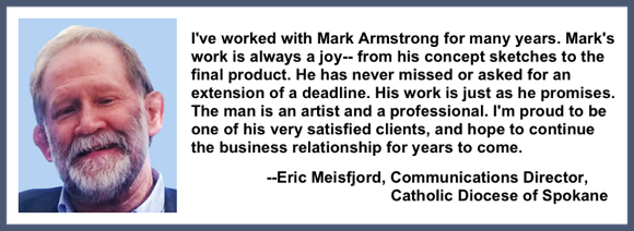Recommendation testimonial for Mark Armstrong Illustration from Eric Meisfjord communications director Catholic diocese of Spokane