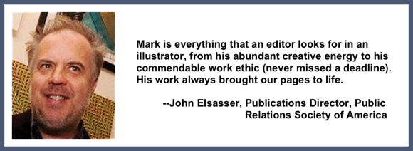 Recommendation testimonial for Mark Armstrong Illustration from John Elsasser publications director Public Relations Society of America PRSA