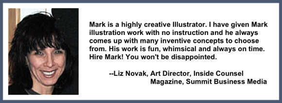 Recommendation testimonial for Mark Armstrong Illustration from Liz Novak art director Inside Counsel Magazine Summit Business Media