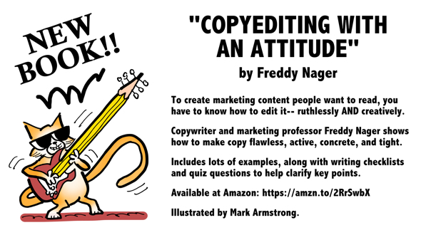 promotional graphic for USC marketing professor copywriter Freddy Nager book Copyediting With An Attitude cats illustrated by Mark Armstrong