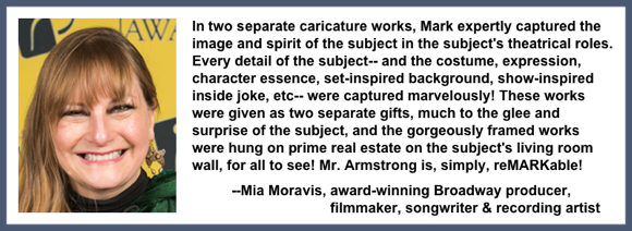 Recommendation testimonial for Mark Armstrong Illustration from Mia Moravis award-winning Broadway producer filmmaker songwriter recording artist