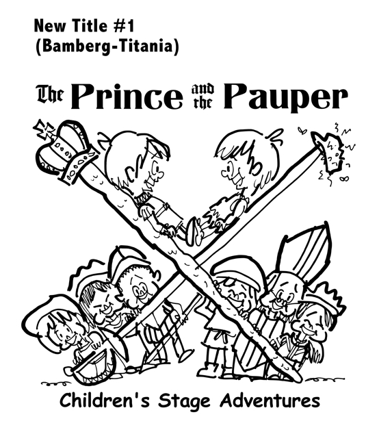 rough sketch Prince Pauper illustration two lookalike boys facing each other on crossed sword walking stick with court servants soldiers bishop below Bamberg Titania typefaces for title