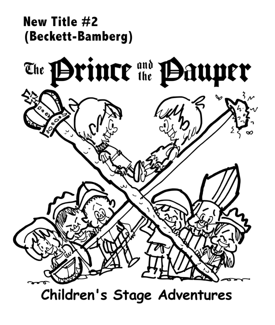 rough sketch Prince Pauper illustration two lookalike boys facing each other on crossed sword walking stick with court servants soldiers bishop below Beckett Bamberg typefaces for title