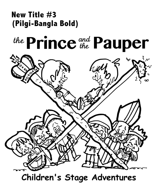 rough sketch Prince Pauper illustration two lookalike boys facing each other on crossed sword walking stick with court servants soldiers bishop below Pilgi Bangla Bold typefaces for title