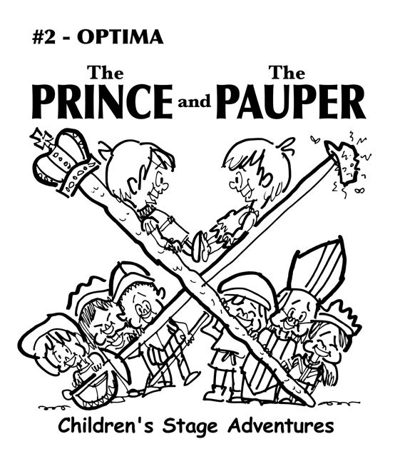 rough sketch Prince Pauper illustration two lookalike boys facing each other on crossed sword walking stick with court servants soldiers bishop below Optima typeface for title