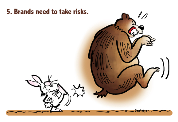 Brands need to take risks laughing rabbit kicking giant bear