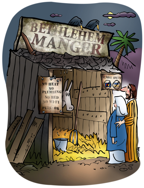 Joseph Mary at tiny Bethlehem Manger signs cash only no heat no plumbing no bed no wi-fi pets OK
