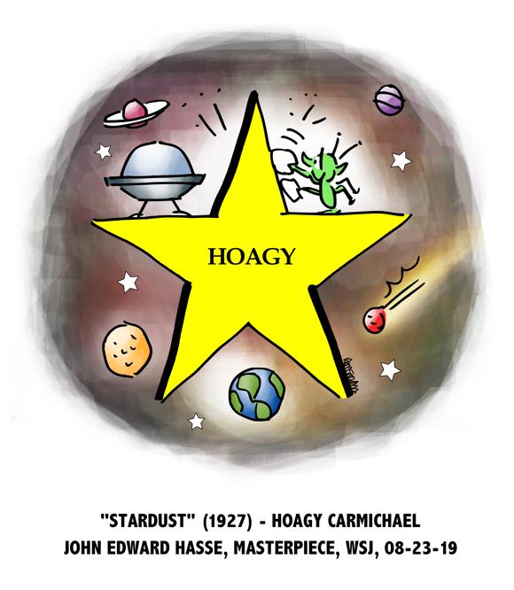 alien martian E.T. landed spaceship polishing star Hoagy Carmichael Stardust 1924 music standard Masterpiece column Wall Street Journal