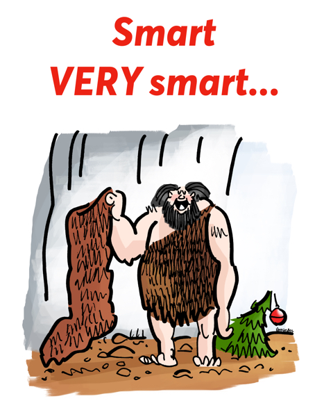 Christmas card design caveman holding up very large furry stocking smart always hang up biggest one you've got