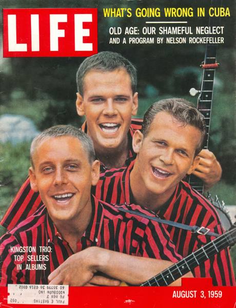 Life Magazine cover for August 3, 1959 showing The Kingston Trio who had just become famous for their song Tom Dooley
