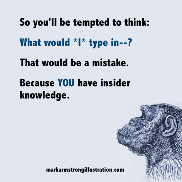 mistake to guess at targeted keywords based on professional inside knowledge monkey deep in thought